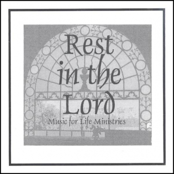Rest in the Lord CD