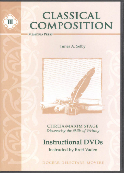Classical Composition III: Chreia/Maxim Instructional DVD