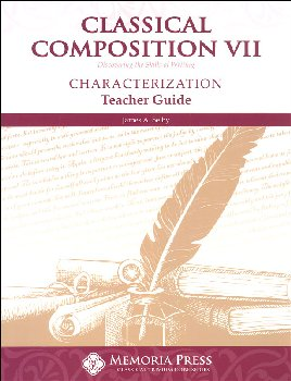 Classical Composition VII: Characterization Stage Teacher Guide