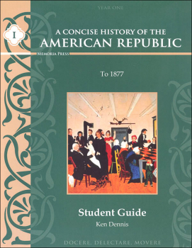 Concise History of the American Republic Year I Student Book