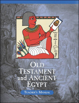 Veritas History Old Testament through Ancient Egypt Teacher Manual