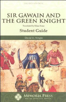 Sir Gawain & the Green Knight Student Guide 2nd Ed