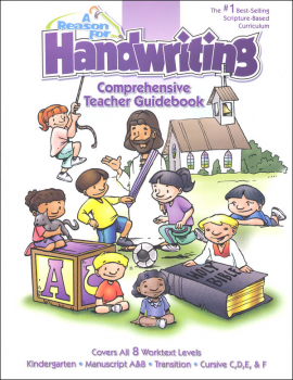 Reason for Handwriting K-6th Teacher Guidebk