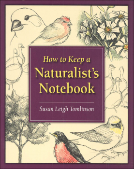 How to Keep a Naturalist's Notebook