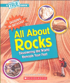 All About Rocks (True Book: Digging in Geology)