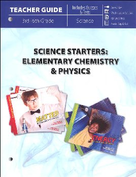 Science Starters: Elementary Chemistry & Physics Teacher Guide