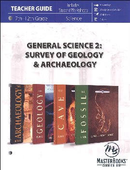 General Science 2: Survey of Geology and Archaeology Teacher Guide
