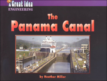 Panama Canal (Great Idea - Engineering)