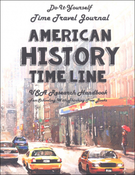 Do It Yourself Time Travel Journal American History Timeline