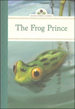 Frog Prince (Silver Penny Stories)