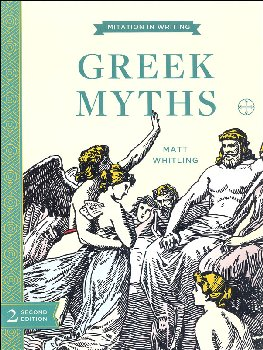 Greek Myths 2nd Edition (Imitation in Writing)