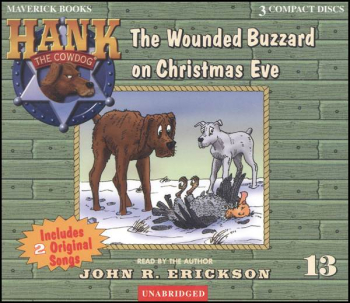 Hank #13 - Wounded Buzzard on Christmas Eve Audio CD