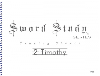 2 Timothy Sword Study Tracing Sheet - New American Standard Bible