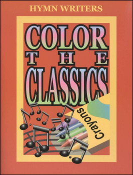 Color the Hymn Writers Book Only