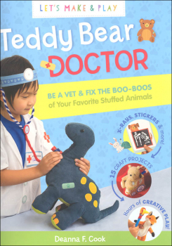 Teddy Bear Doctor (Let's Make & Play)