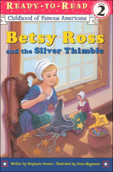 Betsy Ross and the Silver Thimble (RTR COFA)