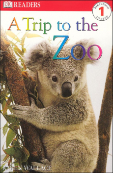Trip to the Zoo (DK Reader Level 1)