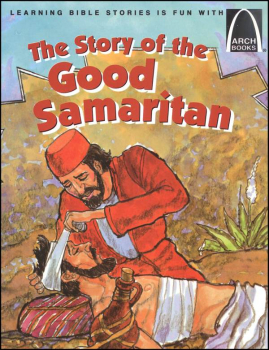 Story of the Good Samaritan (Arch Book)