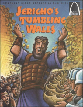 Jericho's Tumbling Walls (Arch Book)