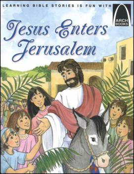 Jesus Enters Jerusalem (Arch Book)