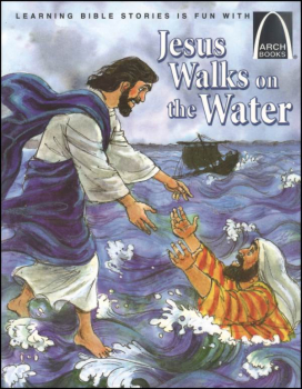 Jesus Walks on the Water (Arch Book)