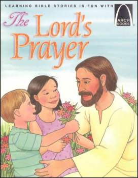 Lord's Prayer (Arch Book)