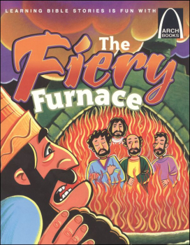 Fiery Furnace (Arch Book)