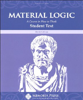 Material Logic Book I: Traditional Approach to Thinking Skills