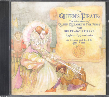 Queen?s Pirate: The Adventures of Queen Elizabeth the First and Sir Francis Drake