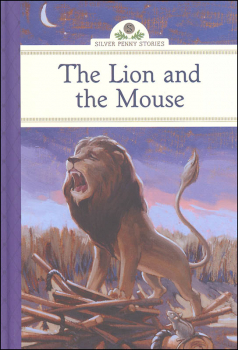 Lion and the Mouse (Silver Penny Stories)
