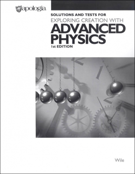 Advanced Physics in Creation Solution Manual w/ Tests