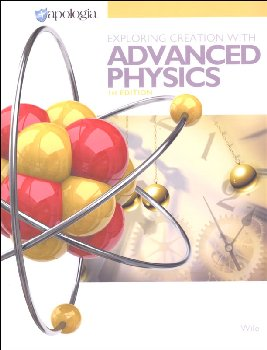 Exploring Creation with Advanced Physics Student Text