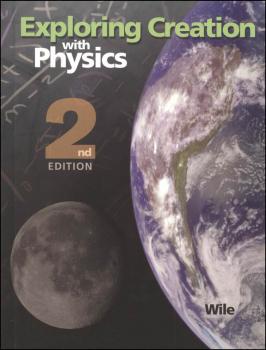 Exploring Creation w/ Physics Textbook 2nd Edition