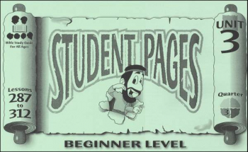 Beginner Student Pages for Lessons 287-312
