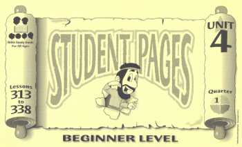 Beginner Student Pages for Lessons 313-338