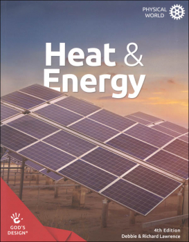 Heat and Energy 4ED (God's Design for Physical World)