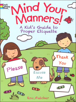 Mind Your Manners! Coloring Book