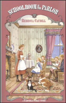 Schoolroom in the Parlor (Fairchild Family Book 4)