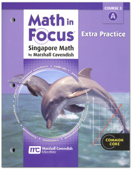 Math in Focus Course 3 Extra Practice A (Gr 8