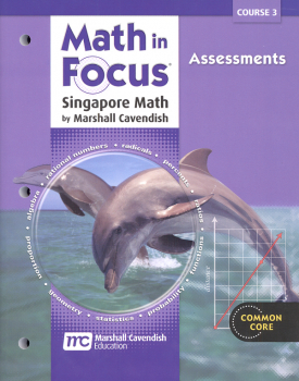 Math in Focus Course 3 Assessments (Gr 8)