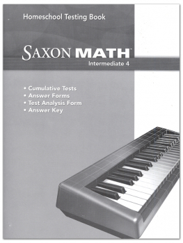 Saxon Math Intermediate 4 Homeschool Test Bk