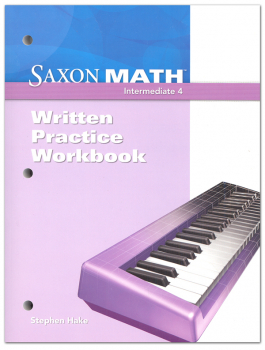Saxon Math Intermediate 4 Written Pract Wrkbk