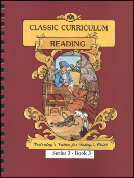Classic Curriculum Reading Series Series 3 Workbook 3