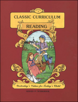 Classic Curriculum Reading Series Series 4 Workbook 4