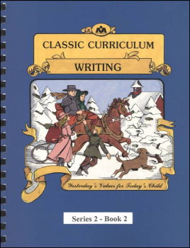Classic Curriculum Writing Series Series 2 Workbook 2