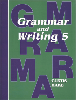 Grammar & Writing 5 Student Textbook 1st Edition