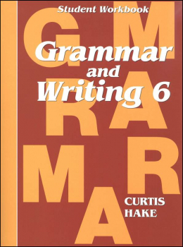 Grammar & Writing 6 Student Workbook 1st Edition