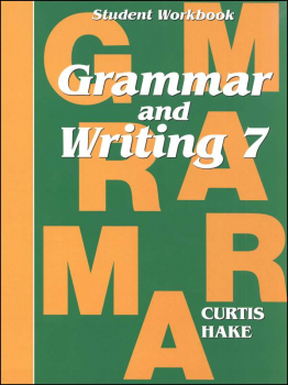 Grammar & Writing 7 Student Workbook 1st Edition