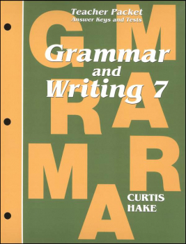 Grammar & Writing 7 Teacher Packet 1st Edition