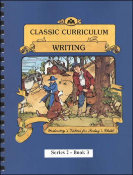 Classic Curriculum Writing Series Series 2 Workbook 3